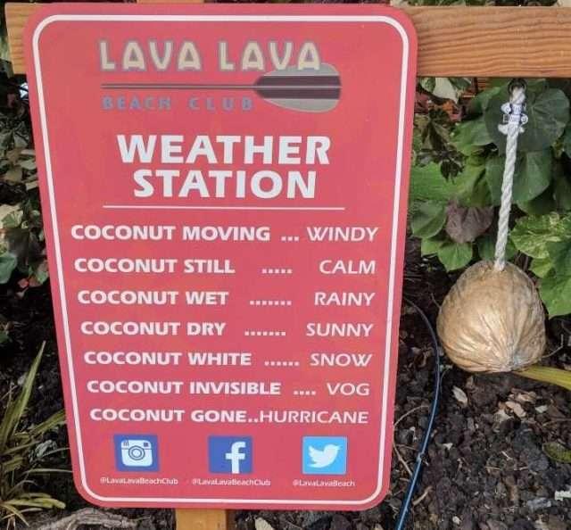 Lava Lava Beach Club, Big Island, Weather station sign